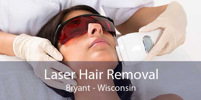Laser Hair Removal Bryant - Wisconsin