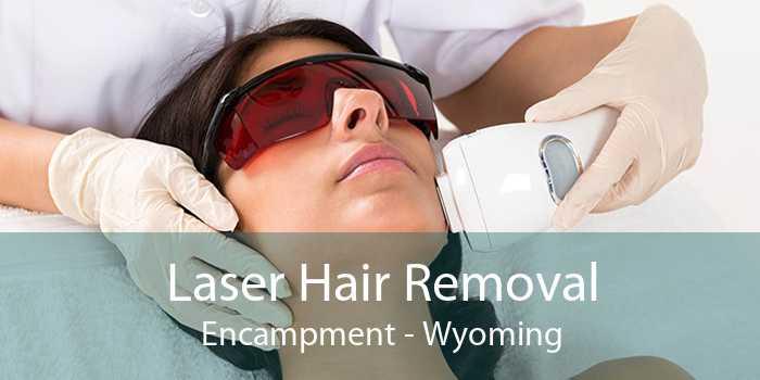 Laser Hair Removal Encampment - Wyoming