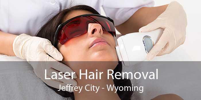 Laser Hair Removal Jeffrey City - Wyoming