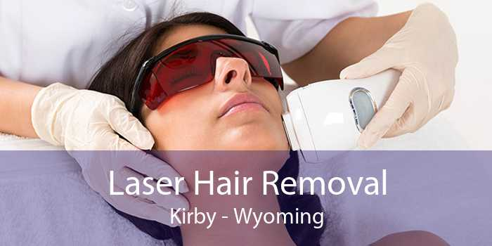 Laser Hair Removal Kirby - Wyoming