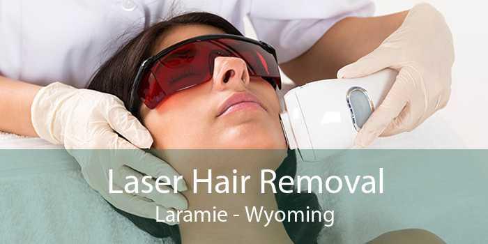 Laser Hair Removal Laramie - Wyoming