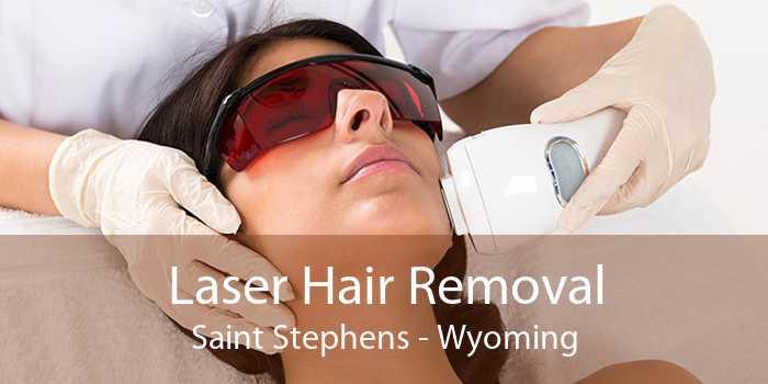 Laser Hair Removal Saint Stephens - Wyoming