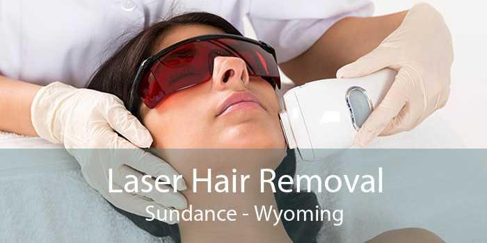 Laser Hair Removal Sundance - Wyoming