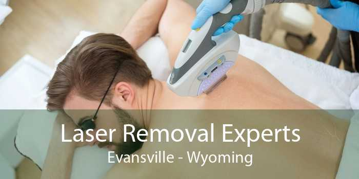 Laser Removal Experts Evansville - Wyoming