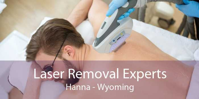 Laser Removal Experts Hanna - Wyoming
