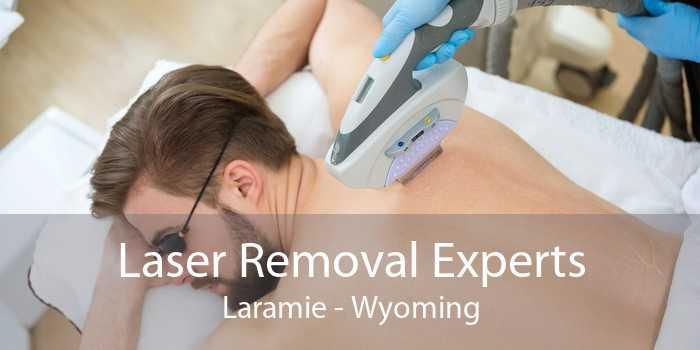 Laser Removal Experts Laramie - Wyoming