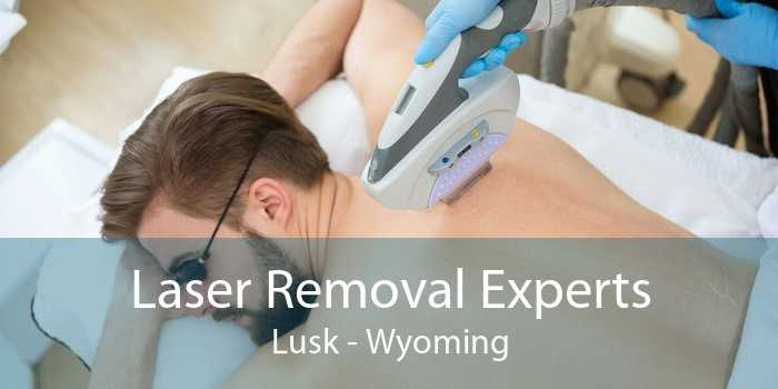 Laser Removal Experts Lusk - Wyoming