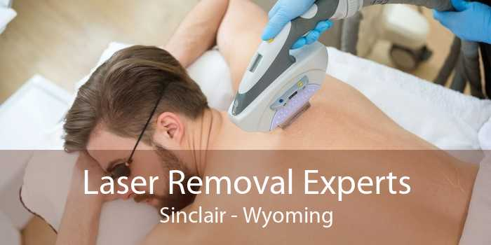 Laser Removal Experts Sinclair - Wyoming